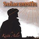 Keith Ailer Solacoustix