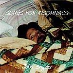 John Snyder Songs For Insomniacs