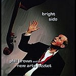 Phil Brown Bright Side