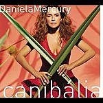 Daniela Mercury Canibália Vol. 01
