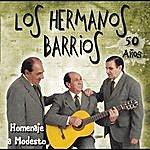 Los Hermanos Barrios Los Hermanos Barrios. 50 Años