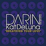 Darin Breathing Your Love