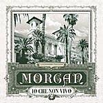 Morgan Io Che Non Vivo (Senza Te)