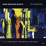 Raggi-Brillante Quartet Ny Encounter