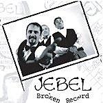 Jebel Jebel's Broken Record