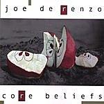 Joe DeRenzo Core Beliefs