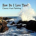 Deborah Anderson How Do I Love Thee? (Feat. Matt Hornbeck & Aaron Schumacher)