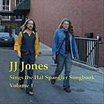 J.J. Jones Jj Jones Sings The Hal Spangler Songbook, Vol. 1
