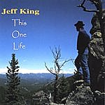 Jeff King This One Life