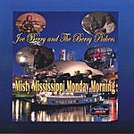 Joe Berry & The Berry Pickers Misty Mississippi Monday Morning