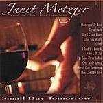 Janet Metzger Small Day Tomorrow: Janet Metzger Live At Churchill Grounds