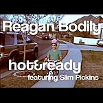 Hot Reagan Bodily (Feat. Slim Pickins)