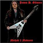 James D. Gilmore Method 2 Madness