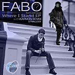 Fabo Where I Stand Ep