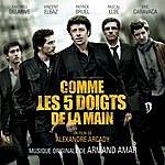 Armand Amar Comme Les 5 Doigts De La Main