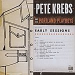 Pete Krebs Early Sessions