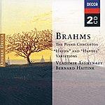 Vladimir Ashkenazy Brahms: The Piano Concertos; 'haydn' And 'handel' Variations
