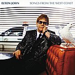 Elton John Songs From The West Coast (Reissue (Inc' Your Song))