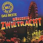 Münchner Zwietracht Die Oktoberfestband No. 1