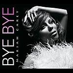 Mariah Carey Bye Bye (Int'l 2 Trk Single)