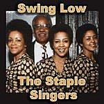 The Staple Singers Swing Low