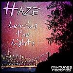 Haze Leaving The Lights