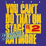 Frank Zappa You Can't Do That On Stage Anymore, Vol. 2 - The Helsinki Concert