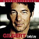 Gilbert Lady Lay