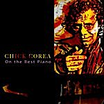 Chick Corea On The Best Piano