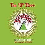 The 13th Floor Elevators Headstone - The Contact Sessions
