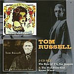 Tom Russell The Rose Of The San Joaquin & The Man From God Knows Where