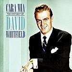 David Whitfield Cara Mia: The Very Best Of David Whitfield