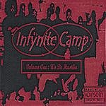 Infynite Camp Volume One : We Be Hustlin