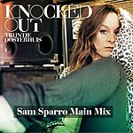Trijntje Oosterhuis Knocked Out (Sam Sparro Main Mix)