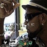 Daville This Love - Single