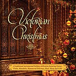 Craig Duncan Victorian Christmas: A Traditional Victorian Instrumental Holiday Celebration