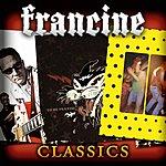Francine Francine Classics