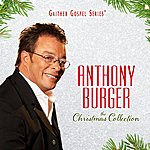 Anthony Burger The Christmas Collection
