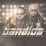 Tony Dize Bandida (Feat. Voltio)