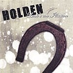 Holden Luck's An Illusion