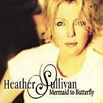 Heather Sullivan Mermaid To Butterfly
