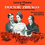 "Maurice Jarre Lara's Theme From ""Dr. Zhivago"""