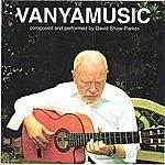David Shaw-Parker Vanyamusic