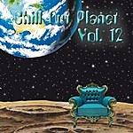 Scilla & Cariddi Chill Out Planet Vol. 12