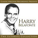 Harry Belafonte Classic Original Recordings Presents - Harry Belafonte - The Ultimate Collection