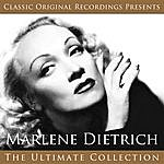 Marlene Dietrich Classic Original Recordings Presents - Marlene Dietrich - The Ultimate Collection