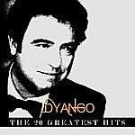 Dyango Dyango - The 20 Greatest Hits