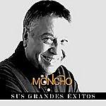 Moncho Moncho - Sus Grandes Éxitos