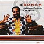Bonga Malembe Malembe E Reflexão
