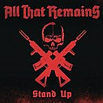 All That Remains Stand Up